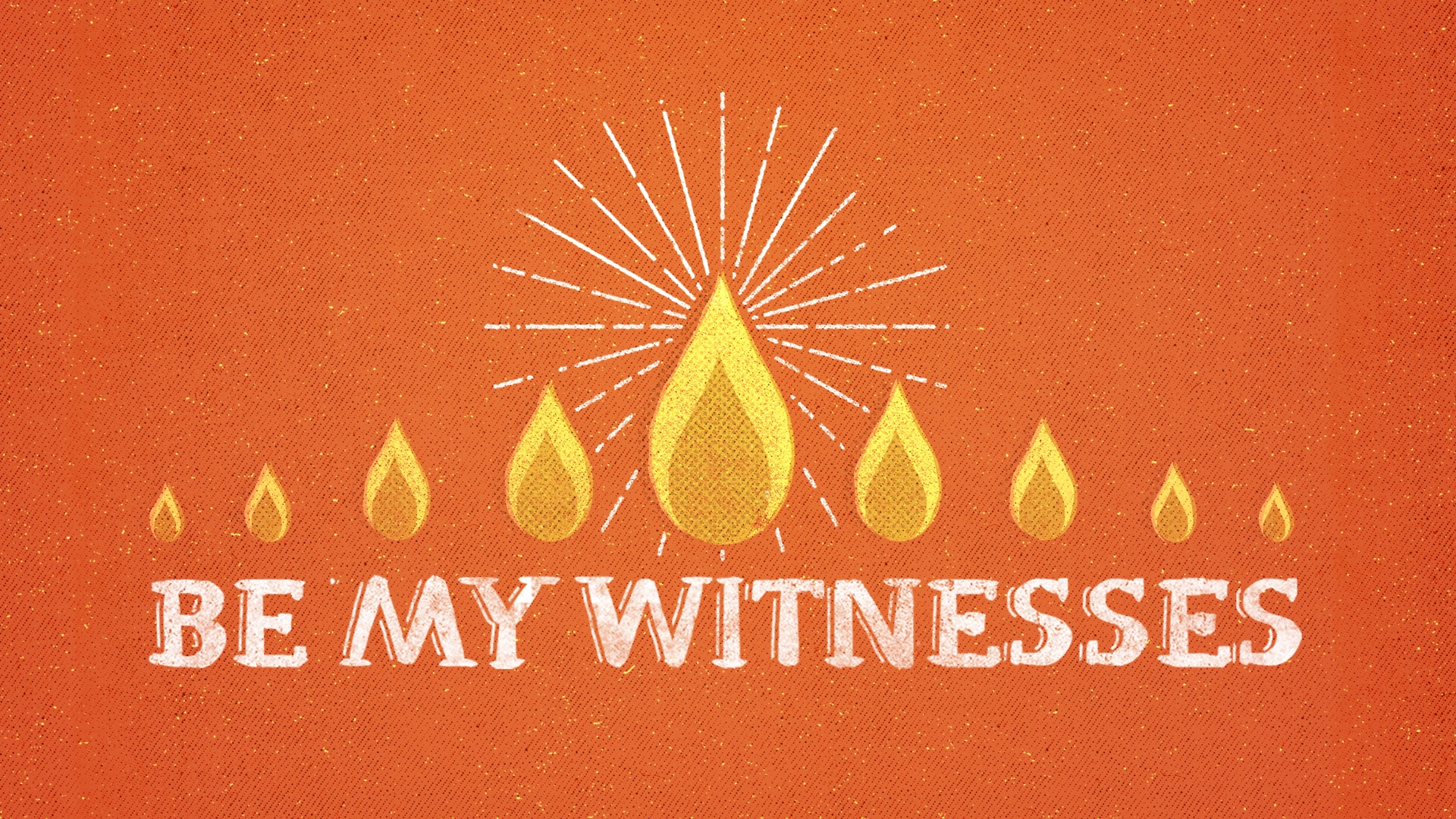Be My Witnesses