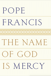The Name of God is Mercy by Pope Francis (Book Cover)