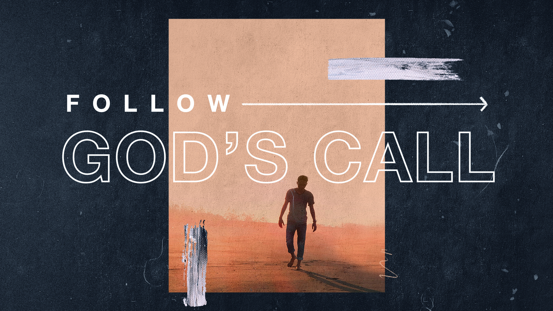 Follow God's Call